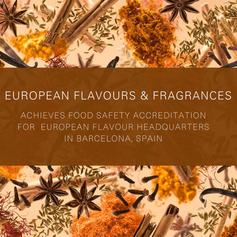EFF Achieves Food Safety Accreditation For Flavour Manufacturing Office In Barcelona, Spain